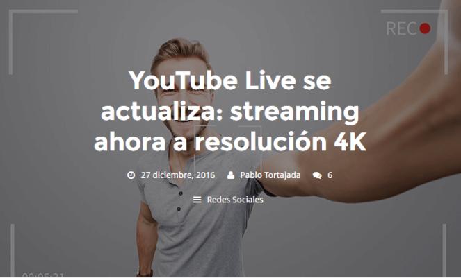 YouTube Live se actualiza: streaming ahora a resolución 4K